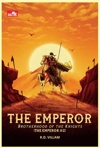 The Emperor: Brotherhood of the Knights  (The Emperor #2) R.D. Villam