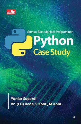 Semua Bisa Menjadi Programmer Python  Case Study