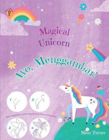 Magical Unicorns: Ayo, Menggambar!