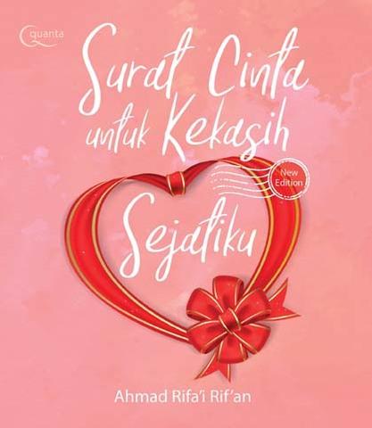 Surat Cinta untuk Kekasih Sejatiku (New Edition)