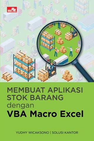 Membuat Aplikasi Stok Barang dengan VBA Macro Excel