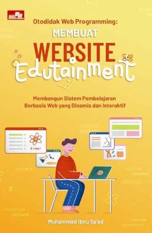 Otodidak Web Programming: Membuat Website Edutainment