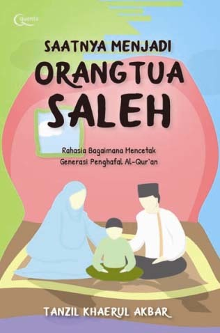 Saatnya Menjadi Orangtua Saleh
