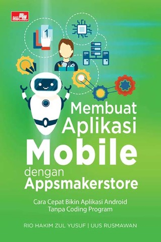 Membuat Aplikasi Mobile dengan Appsmakerstore