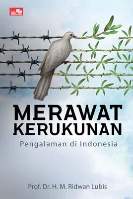 Merawat Kerukunan: Pengalaman di Indonesia