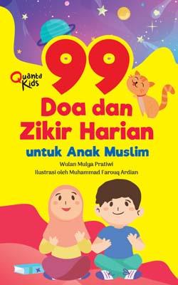 99 Doa dan Zikir Harian untuk Anak Muslim