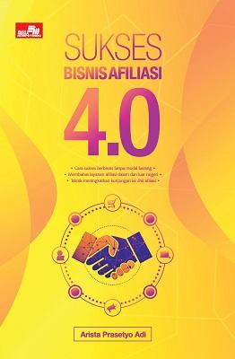 Sukses Bisnis Afiliasi 4.0