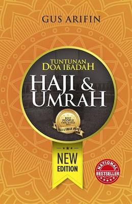 Tuntunan Doa Ibadah Haji & Umrah (New Edition)