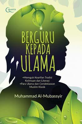 Berguru kepada Ulama Muhammad Al-Mubassyir