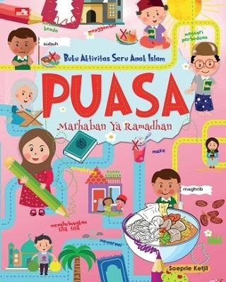 Buku Aktivitas Seru Anak Islam PUASA Marhaban Ya Ramadhan