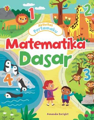 Aktivitas Pertamaku: Matematika Dasar