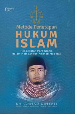 Metode Penetapan Hukum Islam