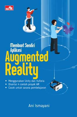 Membuat Sendiri Aplikasi Augmented Reality Ani Ismayani