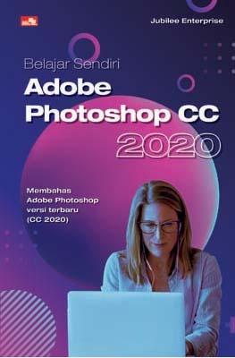 Belajar Sendiri Adobe Photoshop CC 2020