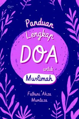 Panduan Lengkap Doa untuk Muslimah