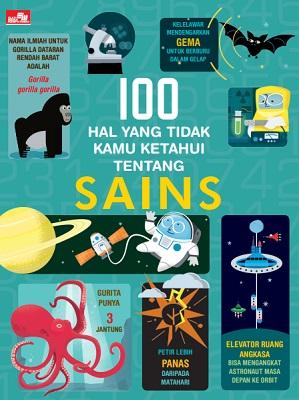 100 Hal yang Belum Kamu Ketahui Tentang Sains