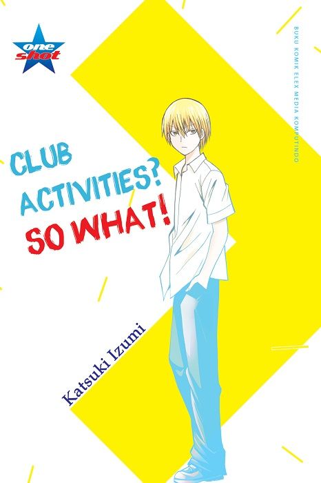 Deluxe: Club Activities? So What!