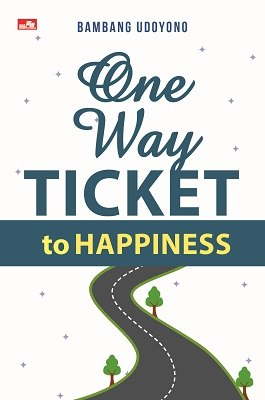 One Way ticket to Happiness