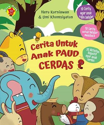 Cerita untuk Anak PAUD Cerdas