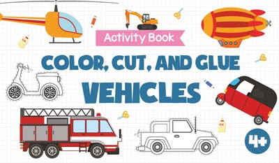 Opredo Activity Book Color, Cut, and Glue: Vehicles