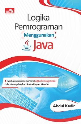 Logika Pemrograman Menggunakan Java