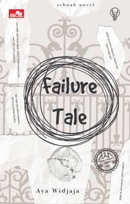 LiT: Failure Tale Aya Widjaya
