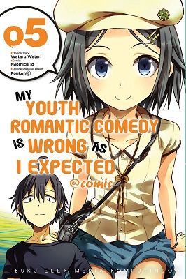 My Youth Romantic Comedy is Wrong as I Expected @Comic 05 Wataru Watari, Naomichi Io, Ponkan8