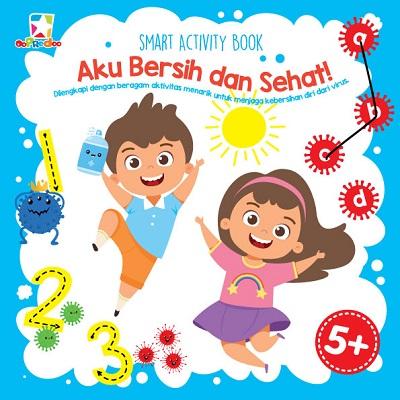 Opredo Smart Activity Book: Aku Bersih dan Sehat!