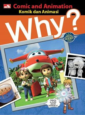 Why? Comic and Animation - Komik dan Animasi