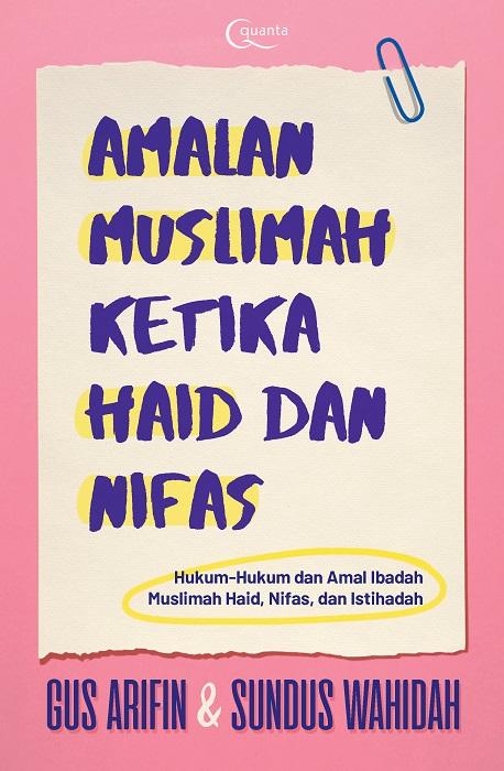 Amalan Muslimah Ketika Haid dan Nifas