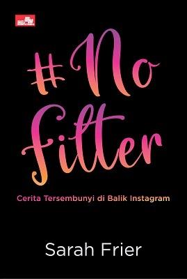 #NOFILTER: Cerita Tersembunyi di Balik Instagram