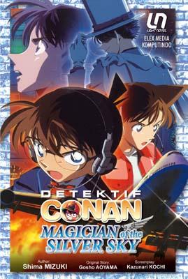 Light Novel Detektif Conan: Magician of The Silver Sky Aoyama Gosho