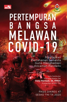 Pertempuran Bangsa Melawan Covid-19