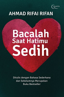 Bacalah Saat Hatimu Sedih Ahmad Rifai Rifan