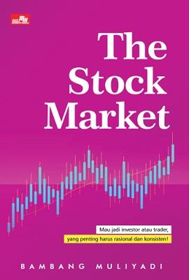 The Stock Market Bambang Muliyadi