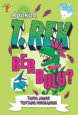 Apakah T. Rex Berbulu?