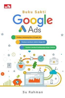 Buku Sakti Google Ads Su Rahman