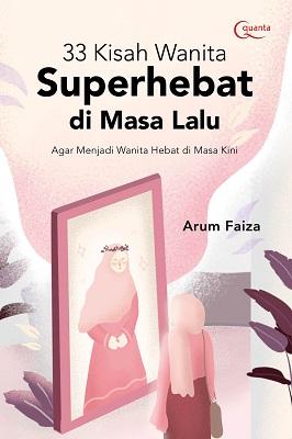 33 Kisah Wanita Superhebat di Masa Lalu