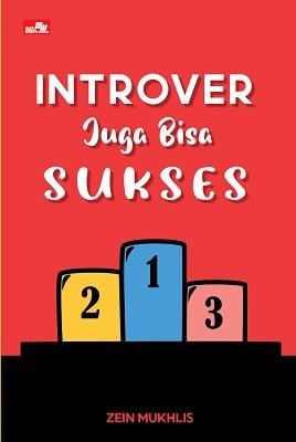 Introver Juga Bisa Sukses Zein Mukhlis