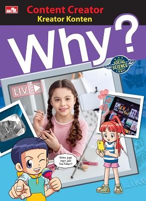 Why? Content Creator - Kreator Konten