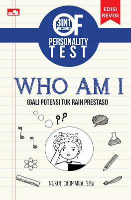 3 in 1 The Series of Personality Test: Who Am I (Edisi Revisi)
