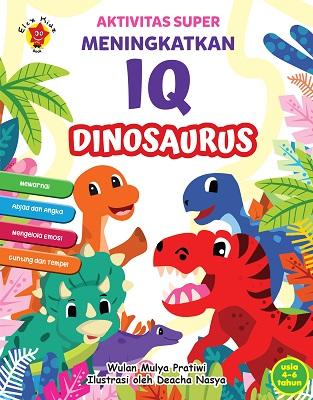 Aktivitas Super Meningkatkan IQ Dinosaurus Wulan Mulya Pratiwi