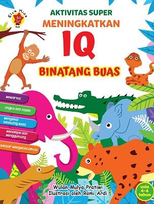 Aktivitas Super Meningkatkan IQ Binatang Buas Wulan Mulya Pratiwi