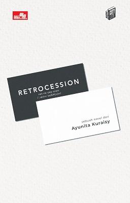 City Lite: Retrocession Ayunita Kuraisy