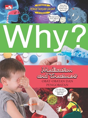 Why? Medication and Treatment