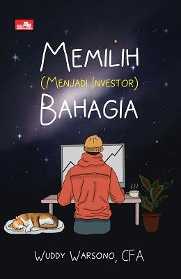 Memilih (Menjadi Investor) Bahagia