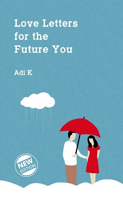 Love Letters for the Future You (New Edition) Adi K.