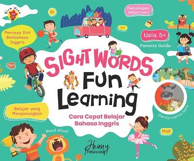 Sight Word Fun Learning: Cara Cepat Belajar Bahasa Inggris Henny Irniawan