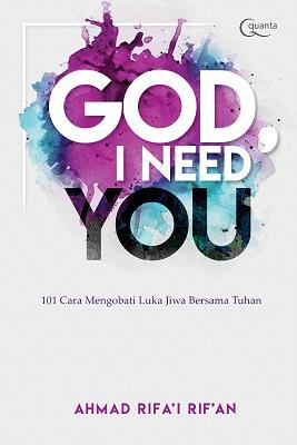 God, I Need You