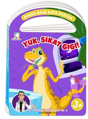 Opredo Board Book Kata Dokter: Yuk, Sikat Gigi!